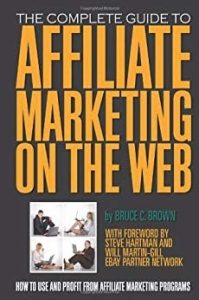 the complete guide to affiliate marketing on the web book