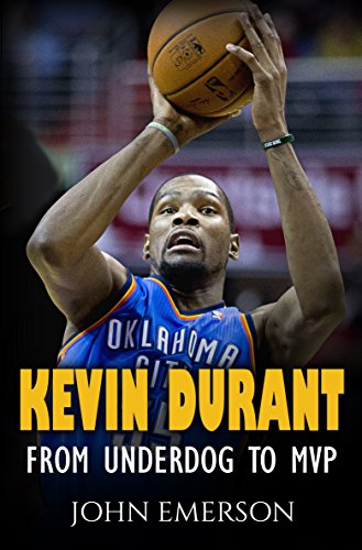 Kevin Durant: From Underdog to MVP