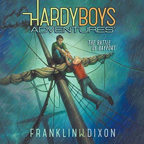 The Battle of Bayport: Hardy Boys Adventures, Book 6