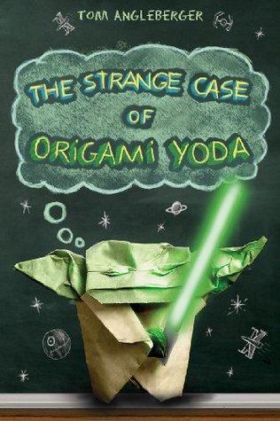 The Strange Case of Origami Yoda (Origami Yoda, #1)