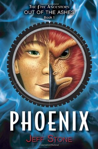 Phoenix: The Five Ancestors Out of the Ashes, Book 1