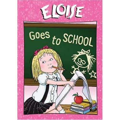 Eloise Goes to School