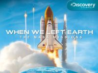 When We Left Earth: The NASA Missions