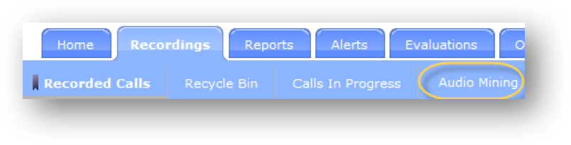 Business Recording & Analytics, Audio mining circled within the highlighted Recordings tab. Displays Home, Recordings, Reports, Alerts, and Evaluations.