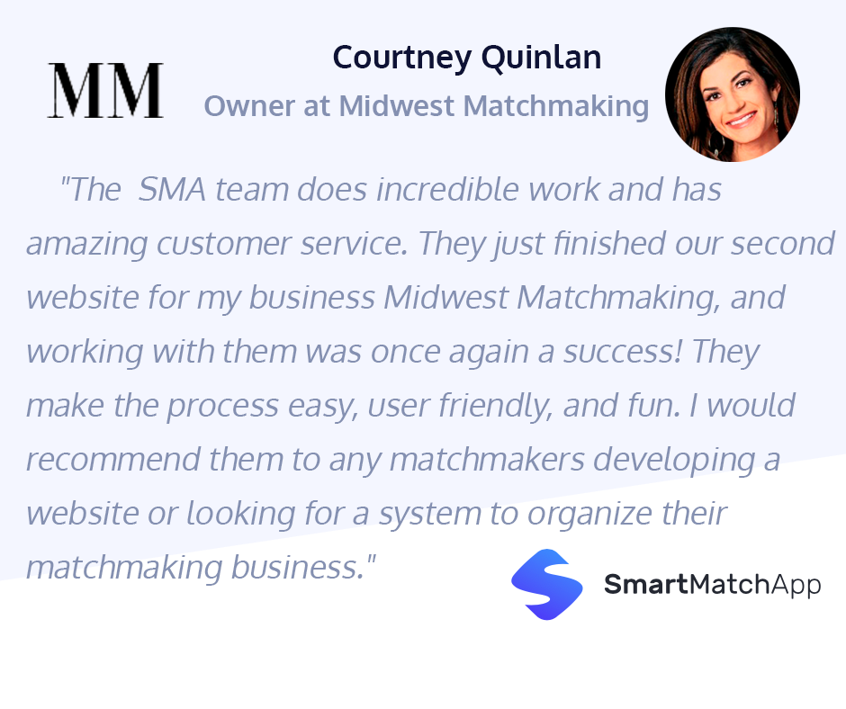 Courtney Quinlan, Owner at Midwest Matchmaking Shares Her Lovely Testimonial