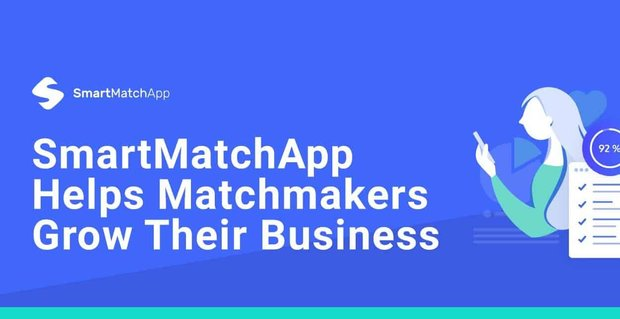 SmartMatchApp is featured in DatingAdvice, we can help matchmakers manage their online presence to serve more clients