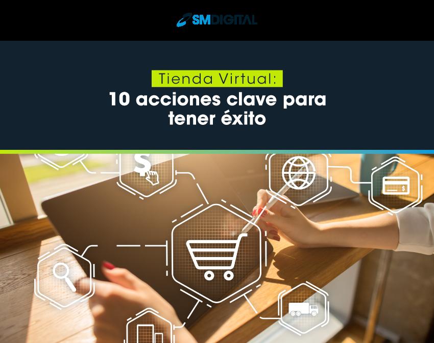 1 Tienda virtual: 10 acciones clave para tener éxito