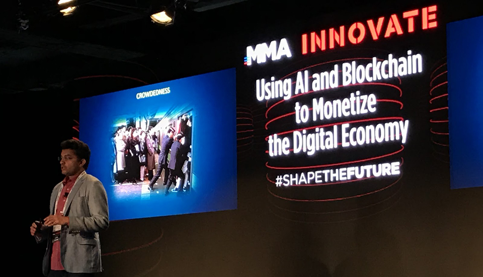 2018 MMA Innovate Conference - Using AI and Blockchain to Monetize the Digital Economy
