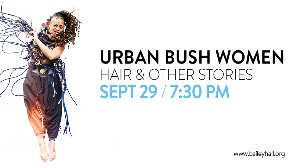 Broward College's Bailey Hall presents Urban Bush Women