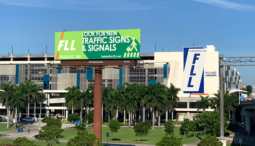 FLL Safety First - On approach billboard and new sign.