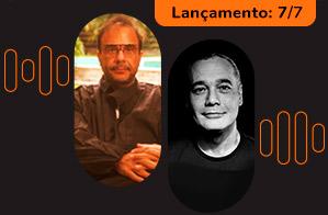 Marcello Dantas e Sidarta Ribeiro