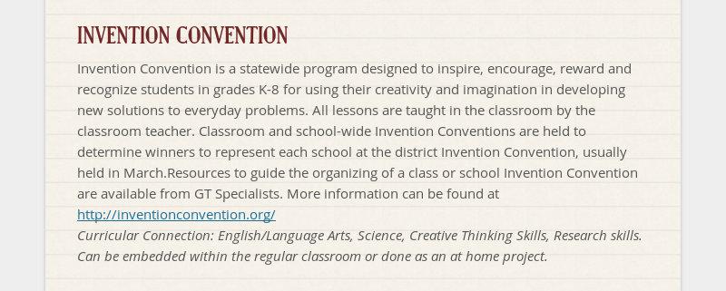 INVENTION CONVENTION Invention Convention is a statewide program designed to inspire, encourage,...