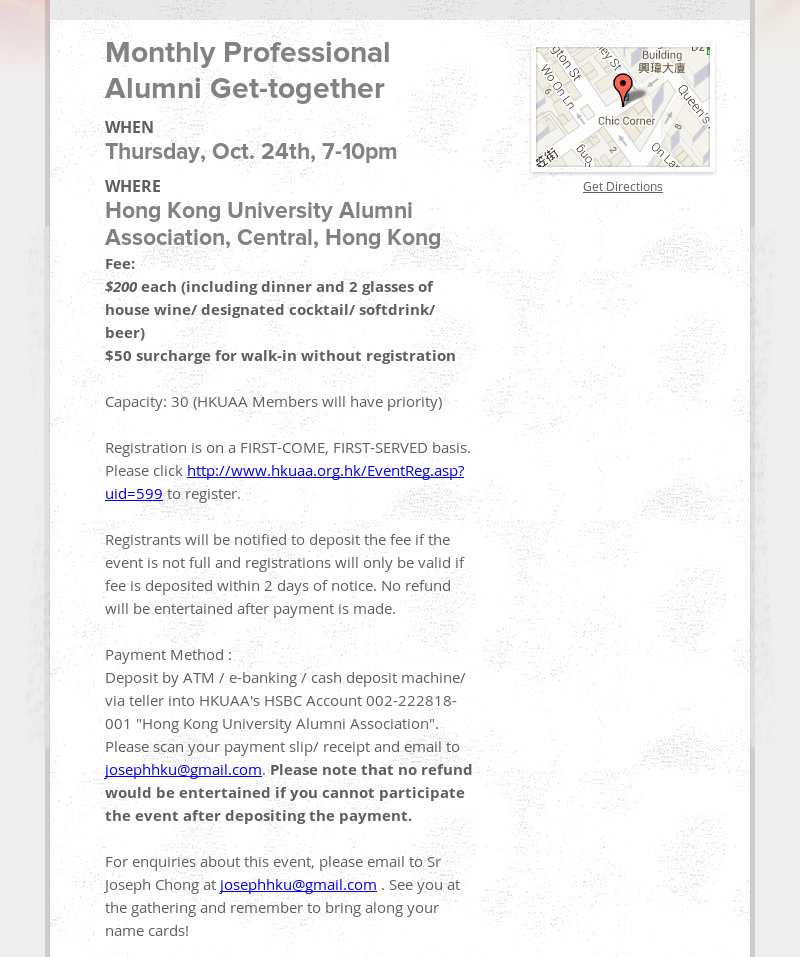 Monthly Professional Alumni Get-together When Thursday, Oct. 24th, 7-10pm Where Hong Kong University...
