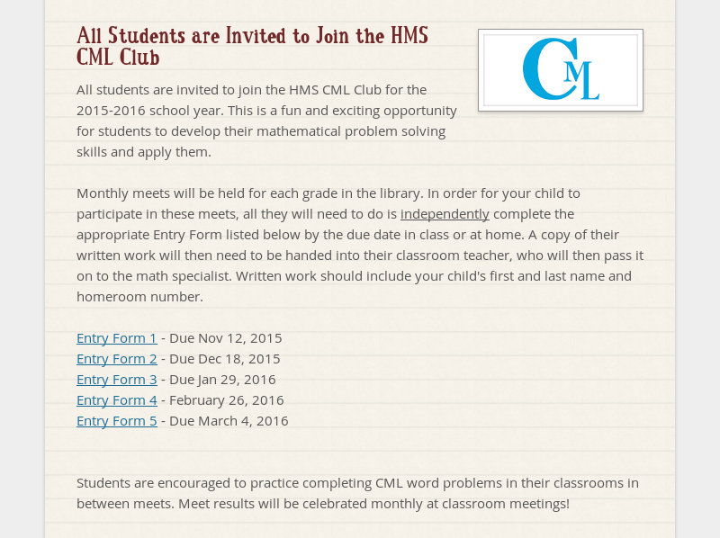 All Students are Invited to Join the HMS CML Club All students are invited to join the HMS CML Club...