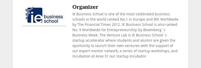OrganizerIE Business School is one of the most celebrated business schools in the world ranked No.1...