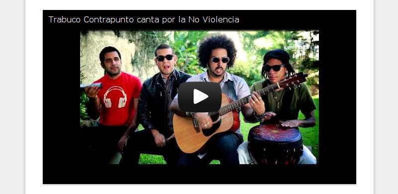 Trabuco Contrapunto canta por la No Violencia