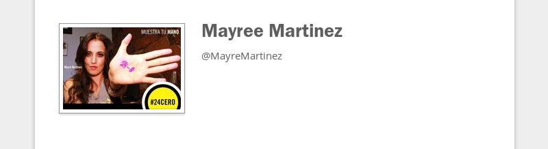 Mayree Martinez  @MayreMartinez