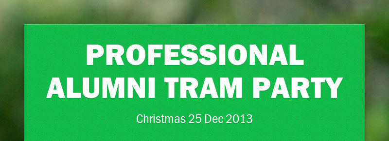 PROFESSIONAL ALUMNI TRAM PARTY
