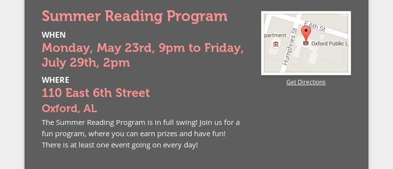 Summer Reading Program WHEN Monday, May 23rd, 9pm to Friday, July 29th, 2pm WHERE 110 East 6th...