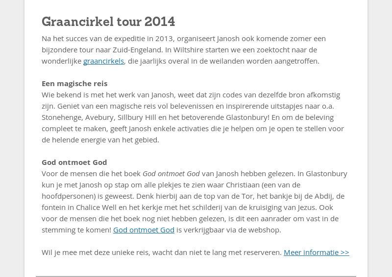 Graancirkel tour 2014 Na het succes van de expeditie in 2013, organiseert Janosh ook komende zomer...