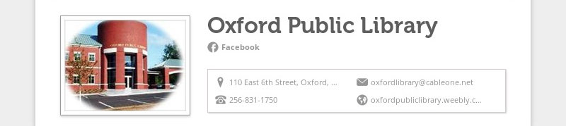 Oxford Public Library Facebook 110 East 6th Street, Oxford, AL 36203, United States...