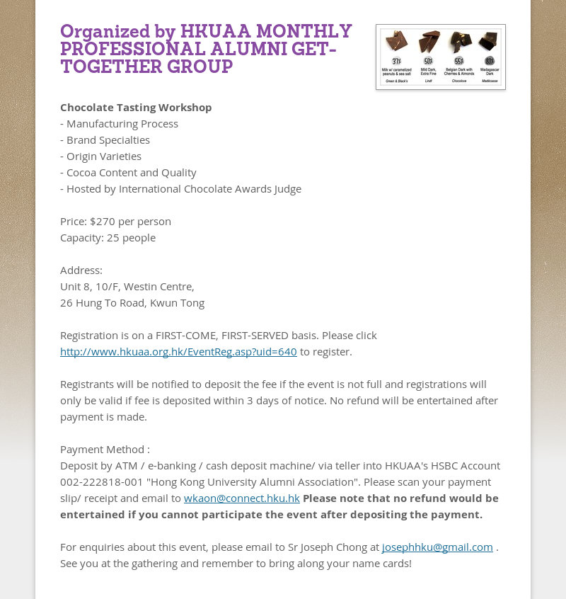 Organized by HKUAA MONTHLY PROFESSIONAL ALUMNI GET-TOGETHER GROUP Chocolate Tasting Workshop -...