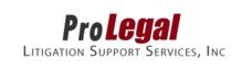 PROLEGAL LITIGATION SUPPORT SERVICES, INC.