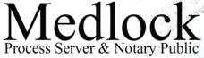 Medlock Process Server & Notary