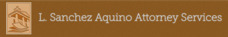 L. Sanchez Aquino Attorney Services