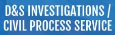 D&S Investigations/Civil Process