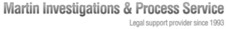 Martin Private Investigations and Process Service