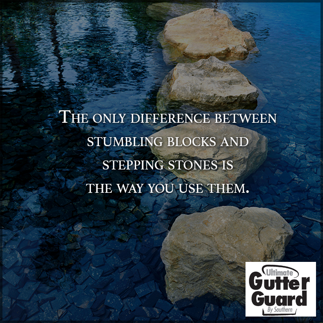 Failure Is Only A Stepping Stone To Improvement Gutter