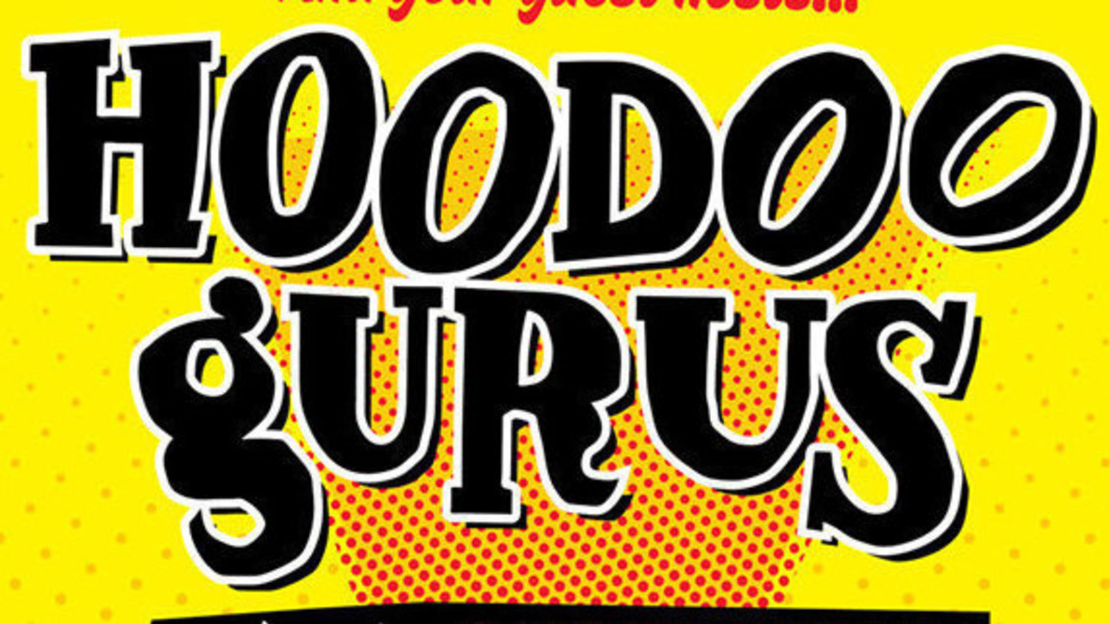 HOODOO GURUSAustralian Rock Band Concert Tour Posters10 to choose from.