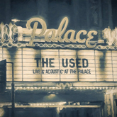Thumb_the-used-live-and-acoustic-at-the-palace-cover