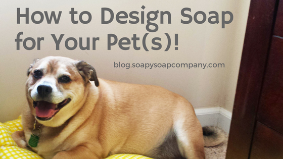 How to Design Soap for Your Pet(s)