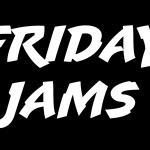 Friday Jams, Volume 182
