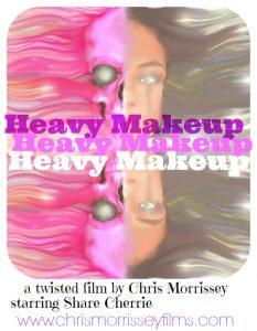heavy makeup poster