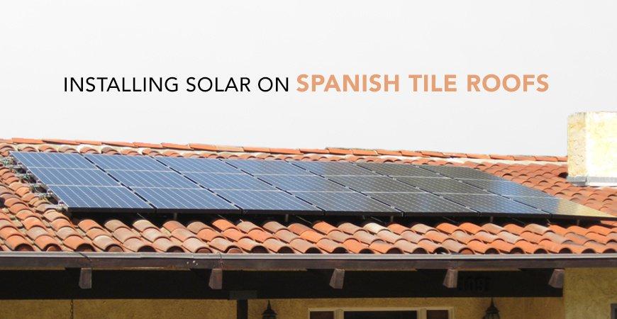Installing Solar On Spanish Tile Roofs Solar Com
