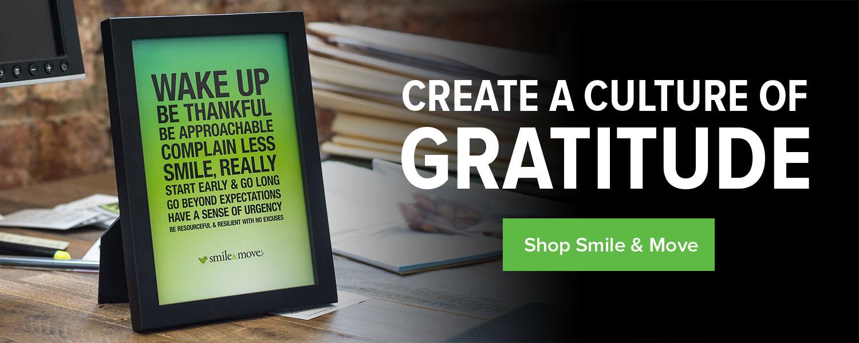 Create a culture of gratitude. Shop Smile & Move.