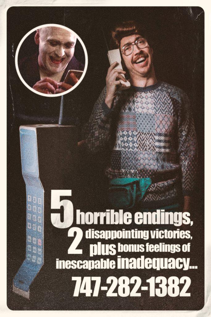 5 Horrible endings, 2 disappointing victories, plus bonus feelings of inescapable inadequacy. . . 747-282-1382