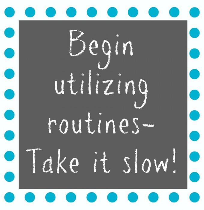 Begin Utilizing Routines