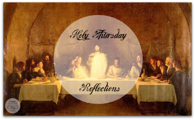 BouveretLastSupper Holy Thursday Reflections