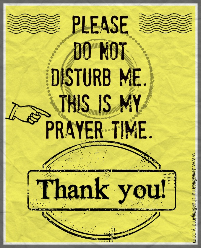 Do not disturb praying
