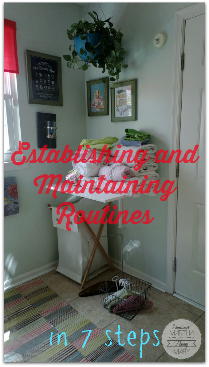 Establishing and Maintaining routines in 7 steps