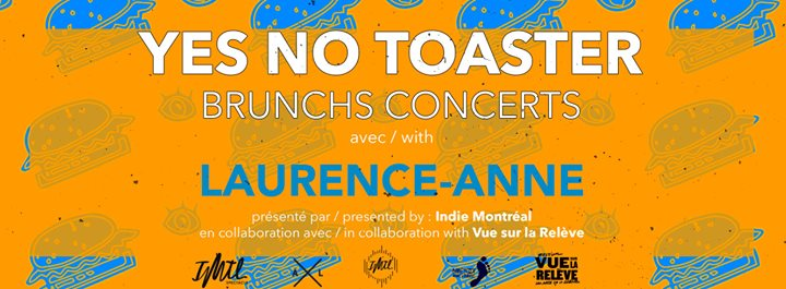 BRUNCH CONCERT YES NO TOASTER #3 avec Laurence-Anne