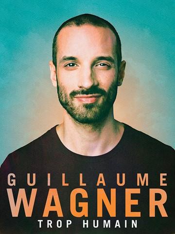 GUILLAUME WAGNER au Théâtre du Marais