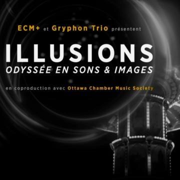 ILLUSIONS - Odyssée en Sons & Images