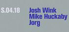 JOSH WINK | MIKE HUCKABY | JORG
