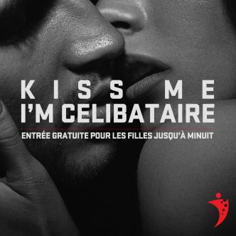 Kiss Me I'm Celibataire
