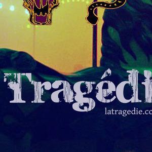 La Tragédie at Unknown venue (April 25, 2015)
